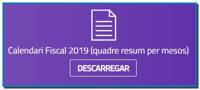 Calendari fiscal 2019 andorra Impost sobre els rendiments arrendataris (01/01) Comença el període voluntari de pagament de l'impost sobre els rendiments arrendataris de l'any anterior (